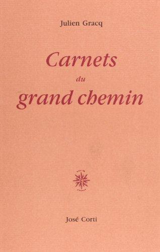 9782714304445: Carnets du grand chemin