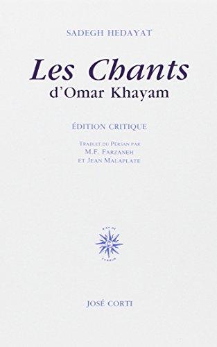 9782714304896: LES CHANTS D'OMAR KHAYAM. Edition critique