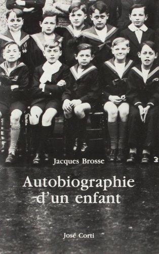9782714304902: Autobiographie d'un enfant