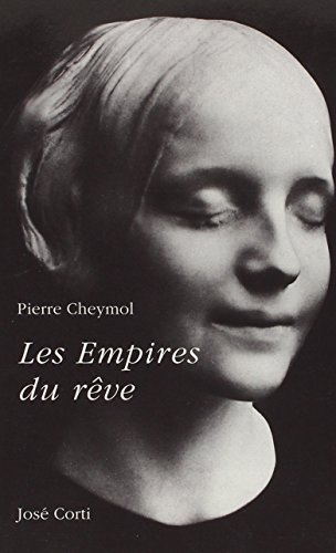 9782714305121: Les empires du rêve (French Edition)