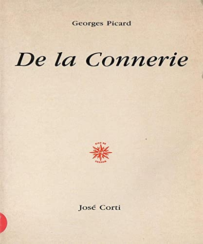 9782714305206: De la connerie (French Edition)