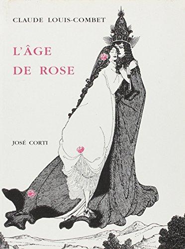 9782714305954: L'Age de Rose