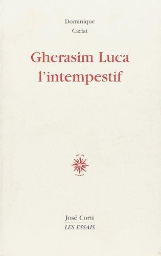 9782714306395: Gherasim luca l intempestif (Les essais)