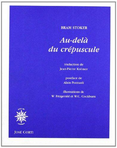 Au-delà du crépuscule : Contes (Collection Merveilleux): Bram Stoker