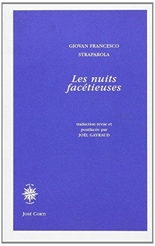 Nuits facetieuses (les): Giovan Francesco Straparole