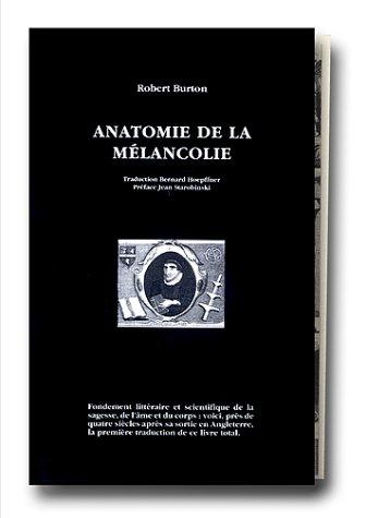 Anatomie de la mélancolie (Volume 2): BURTON Robert
