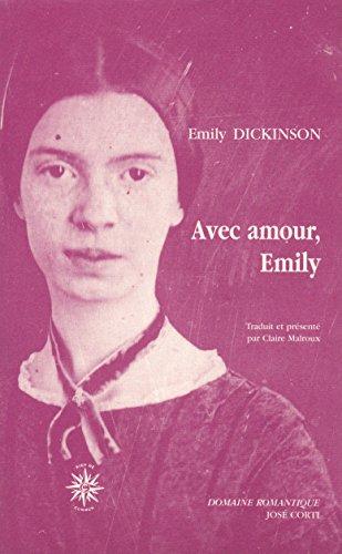 9782714307446: Avec amour, Emily. Lettres aux amies intimes