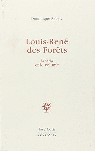 9782714307651: Louis-René des Forêts : La voix et le Volume