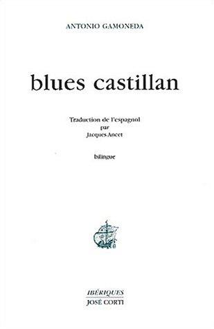 9782714308405: Blues castillan : Edition bilingue fran�ais-espagnol