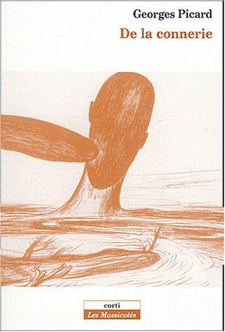 9782714308726: De la connerie (French Edition)
