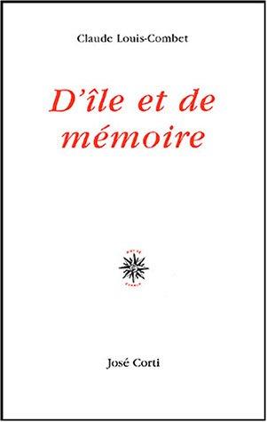9782714308801: D'île et de mémoire (French Edition)