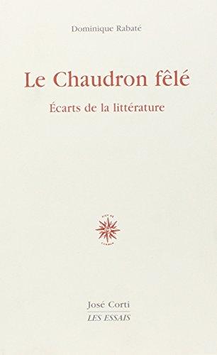 9782714309174: Le Chaudron f�l� : Ecarts de la litt�rature
