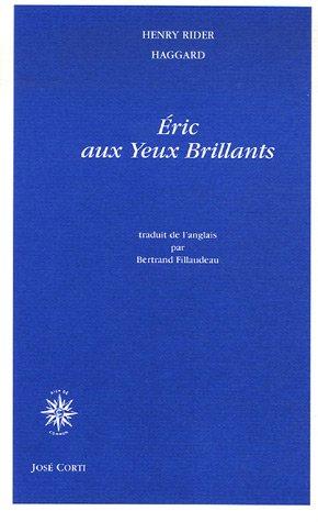 ÉRIC AUX YEUX BRILLANTS: RIDER HAGGARD