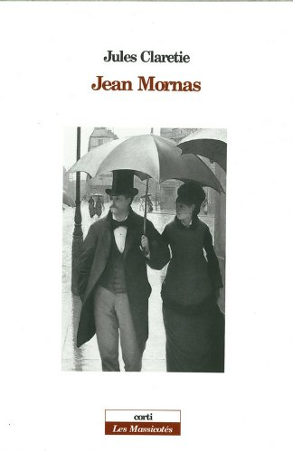 Jean Mornas Claretie, Jules: Jules Claretie