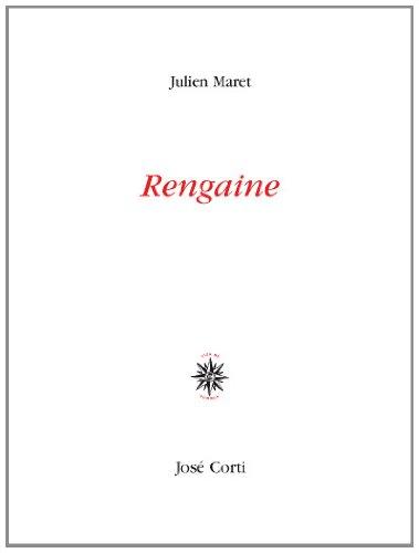 RENGAINE: MARET JULIEN