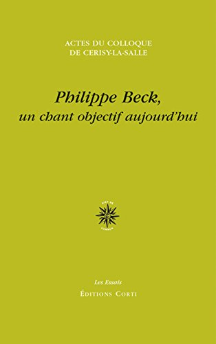 PHILIPPE BECK : UN CHANT OBJECTIF AUJOURD'HUI: COLLECTIF