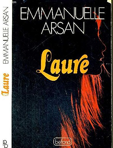 Laure [Paperback] [Jan 01, 1976] Arsan, Emmanuelle: Emmanuelle Arsan