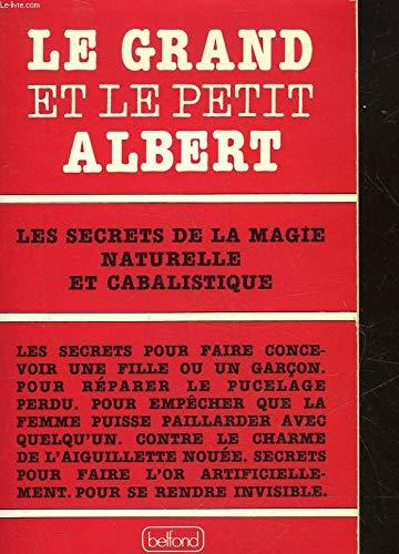 Le Grand et le Petit Albert (Initiation: Albertus