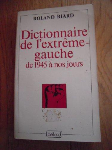 9782714411310: Dictionnaire de l'extrême-gauche
