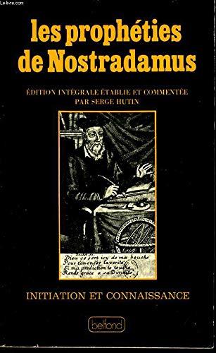 9782714411341: Les Prophéties de Nostradamus