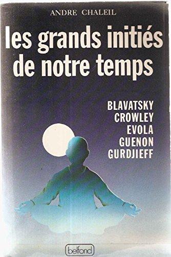 9782714411525: Les Grands inities de notre temps (French Edition)