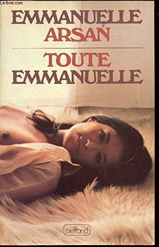 Toute emmanuelle: Arsan Emmanuelle