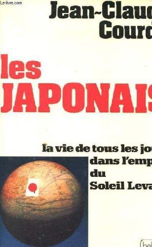 les japonais la vie de tous les: Courdy Jean Claude