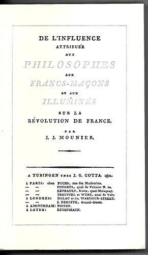 De l'influence attribuée aux philosophes, aux francs-maçons et aux illumin&...
