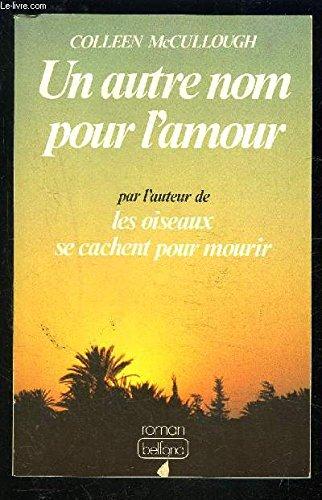 Un Autre Nom Pour L'amour (2714414362) by McCullough, Colleen