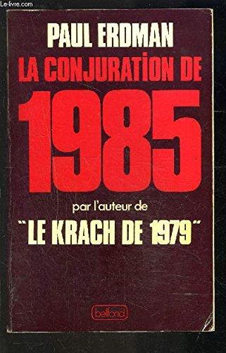 La conjuration de 1985: Paul Erdman