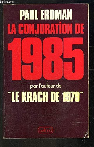 La conjuration de 1985 (2714414699) by PAUL ERDMAN