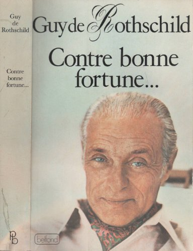 9782714415509: Contre bonne fortune-- (French Edition)