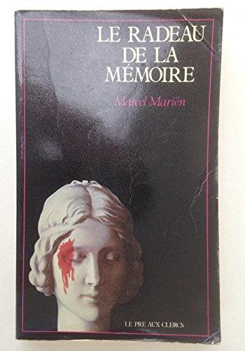 9782714415578: Le Radeau de la mémoire : Souvenirs déterminés