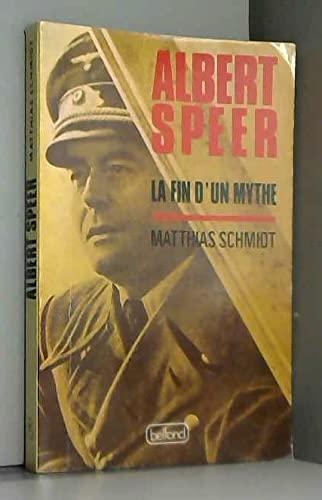 9782714415684: Albert Speer : La fin d'un mythe