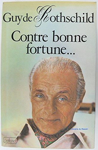 9782714416568: Contre Bonne Fortune