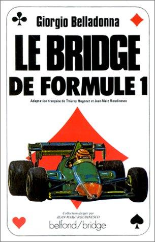 Le Bridge de formule 1: Belladonna, Giorgio
