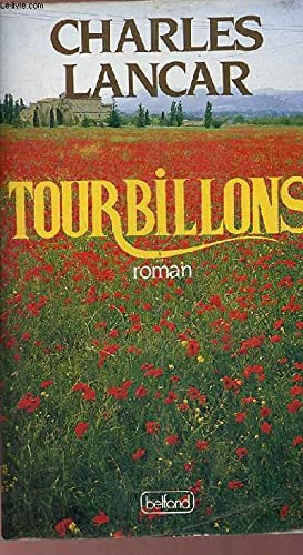 Tourbillons (French Edition): Lancar, Charles