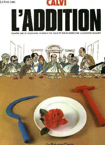 9782714418432: L'Addition : Quatre ans de socialisme