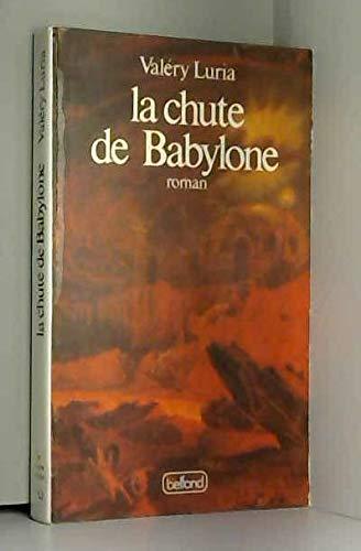 9782714418753: La chute de Babylone (French Edition)