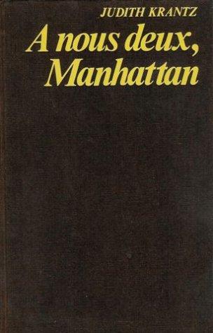 9782714419293: A nous deux, Manhattan : Roman 368 pages : Reliure cartonnée éditeur