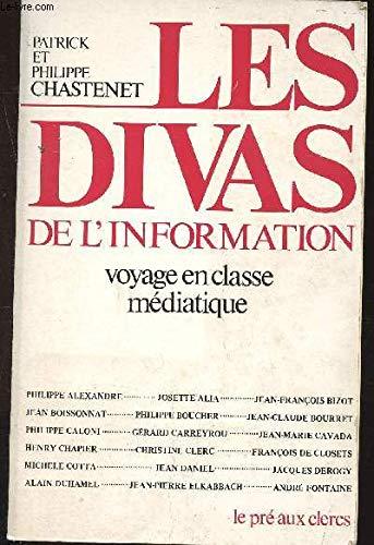 Les divas de linformation: Voyage en classe médiatique: Patrick Chastenet