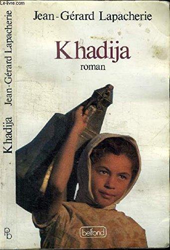 Khadija (French Edition): Lapacherie, Jean-Gerard