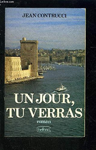 9782714419811: Un jour tu verras (French Edition)