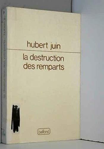 La Destruction des remparts (Lignes): Juin, Hubert