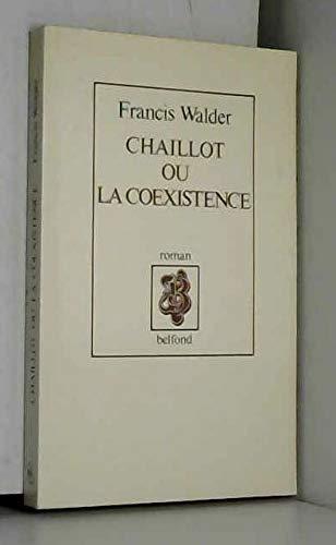 9782714420923: Chaillot, ou, La coexistence (French Edition)