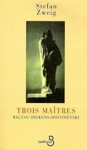 9782714421722: Trois Maîtres : Balzac, Dickens, Dostoievski
