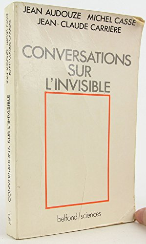9782714422019: Conversations sur l'invisible (Collection Belfond/sciences) (French Edition)