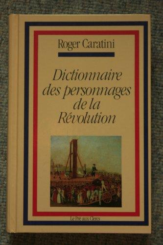 9782714422323: Dictionnaire des personnages de la Révolution