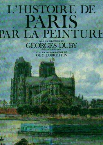 9782714422590: L'Histoire de Paris par la peinture (Beaux-livres)