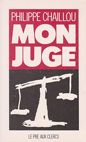 9782714422934: Mon juge (French Edition)